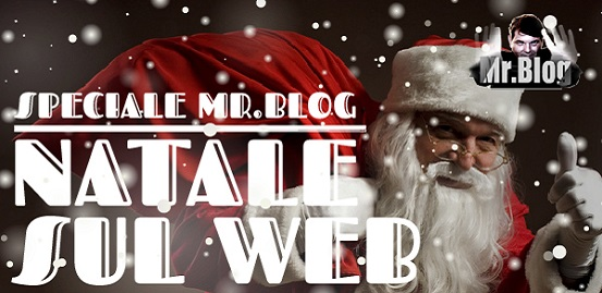 Speciale Natale Mr Blog